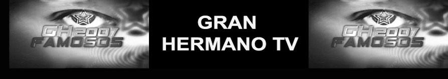 GRAN HERMANO TV