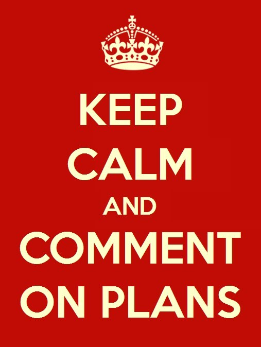 Keep Clam and Comment on Plans