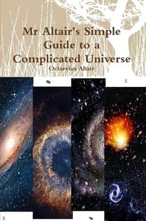 http://www.lulu.com/shop/octaevius-altair/mr-altairs-simple-guide-to-a-complicated-universe/paperback/product-21803311.html