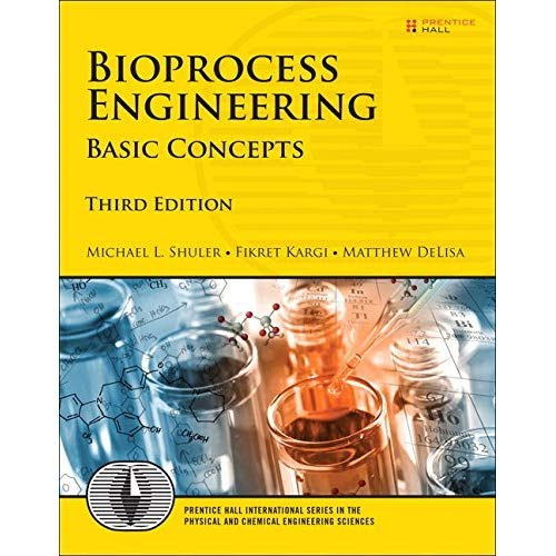 Bioprocess Engineering Basic Concepts 3rd Edition Prentice Hall International Series In The