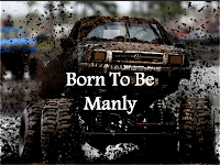 Born to be Manly