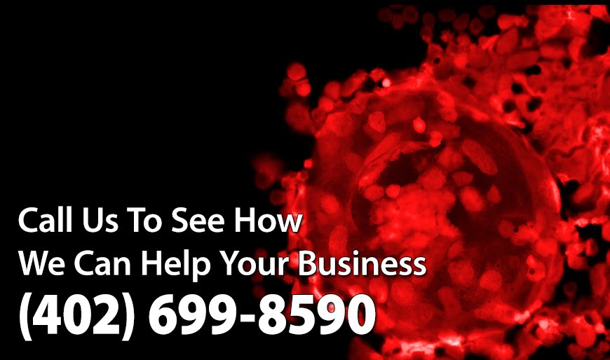 Call Us To See How We Can Help Your Business (402) 699-8590