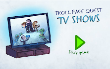 Troll Face Quest TV Show
