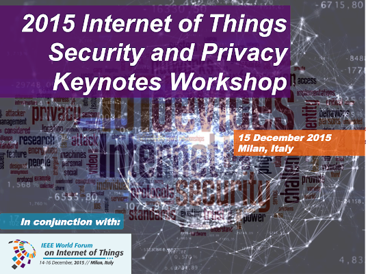 IoT Security and Privacy Keynotes Workshop