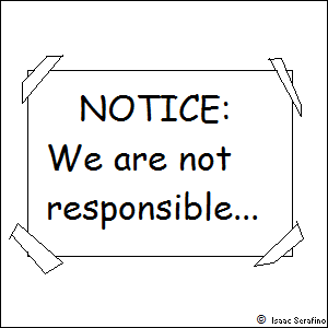 NOTICE: We are not responsible...