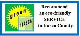 Please Recommend Eco-Friendly Products and Services in Itasca County