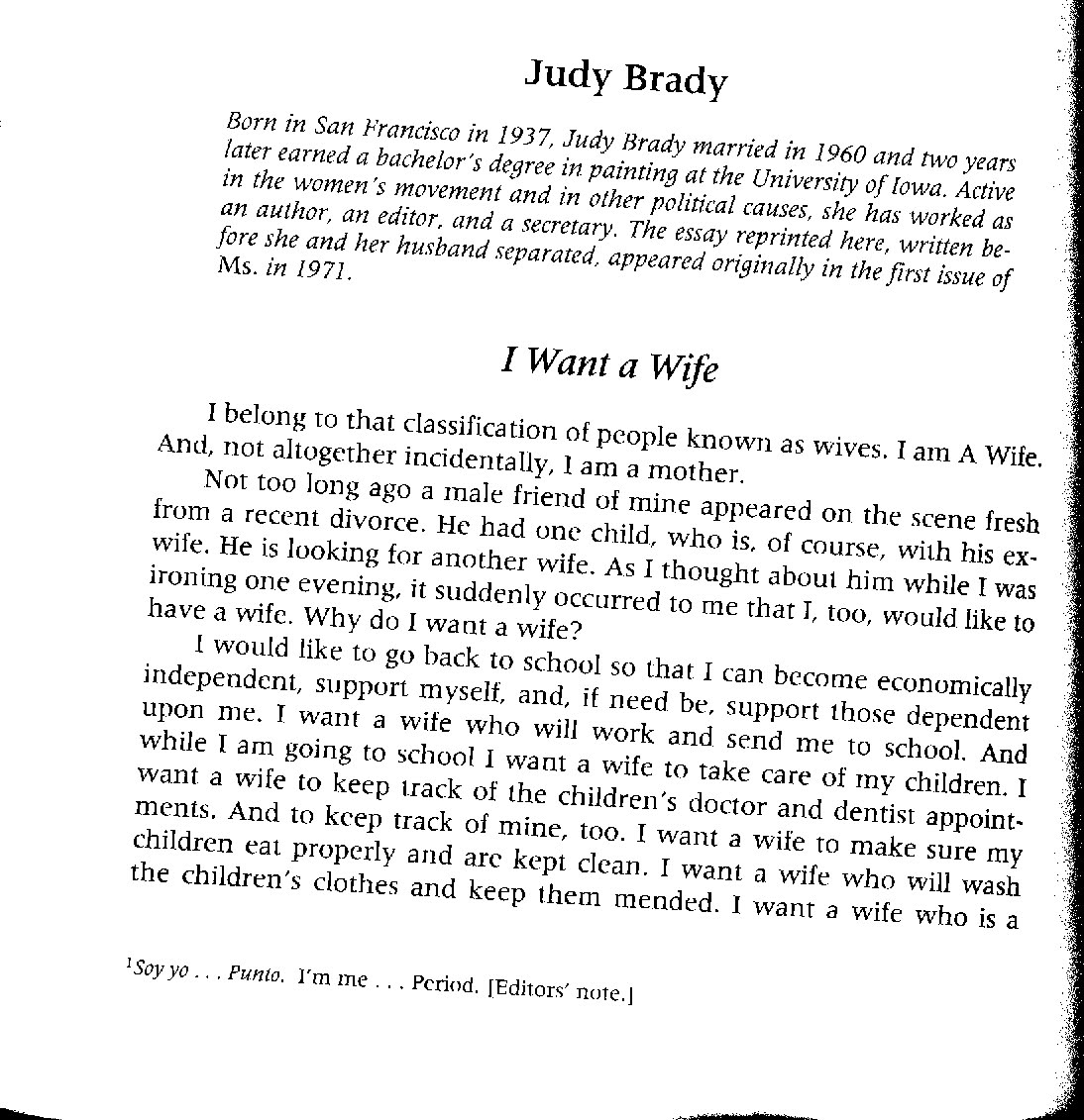 why i want a wife 2 essay Rhetorical analysis of i want a wife exigence: judy brady writes in her article about the demands that are required from women she stresses the point that the roles of women are unfair to the role of men.