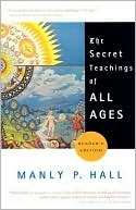 http://www.barnesandnoble.com/w/secret-teachings-of-all-ages-manly-p-hall/1100728337?ean=9781585422500