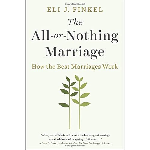 Download The All Or Nothing Marriage How Best Marriages Work PDF Epub Kindle