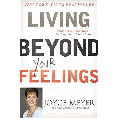 Download Living Beyond Your Feelings Controlling Emotions So They