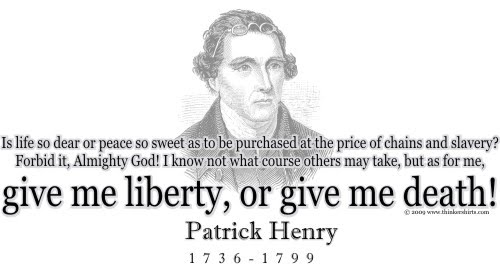 Patrick henry quote give me liberty