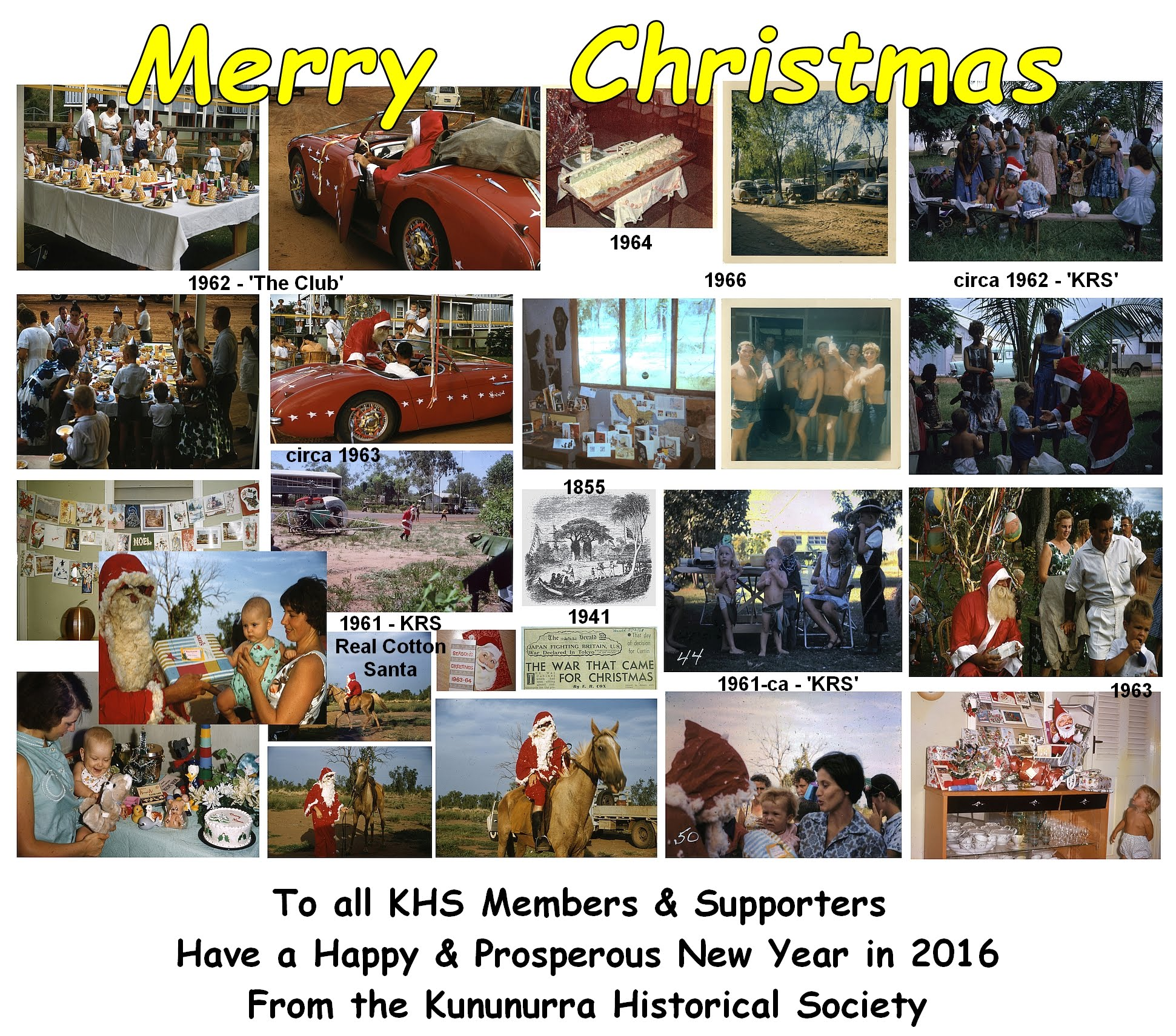 Kununurra Historical Society - Christmas Montage - Merry Christmas-2015-New_Year-2016