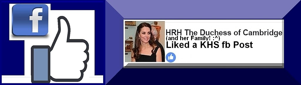HRH The Duchess of Cambridge Liked a KHS fb Post
