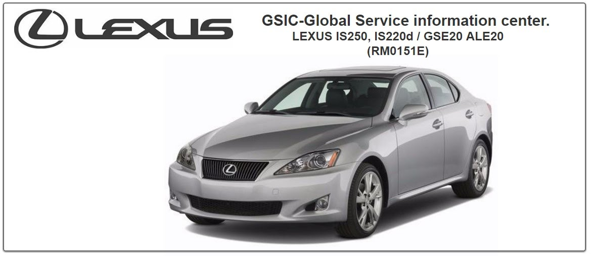 https://sites.google.com/site/lexusrepairmanuals/lexus-is250-220d