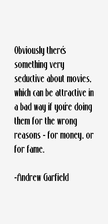 Obviously Theres Something Very Seductive About Movies Which Can