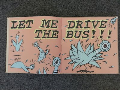 Picture of pages from Mo Willems book, Don't Let the Pigeon Drive the Bus.
