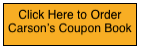 Click Here to Order Carson's Coupon Book