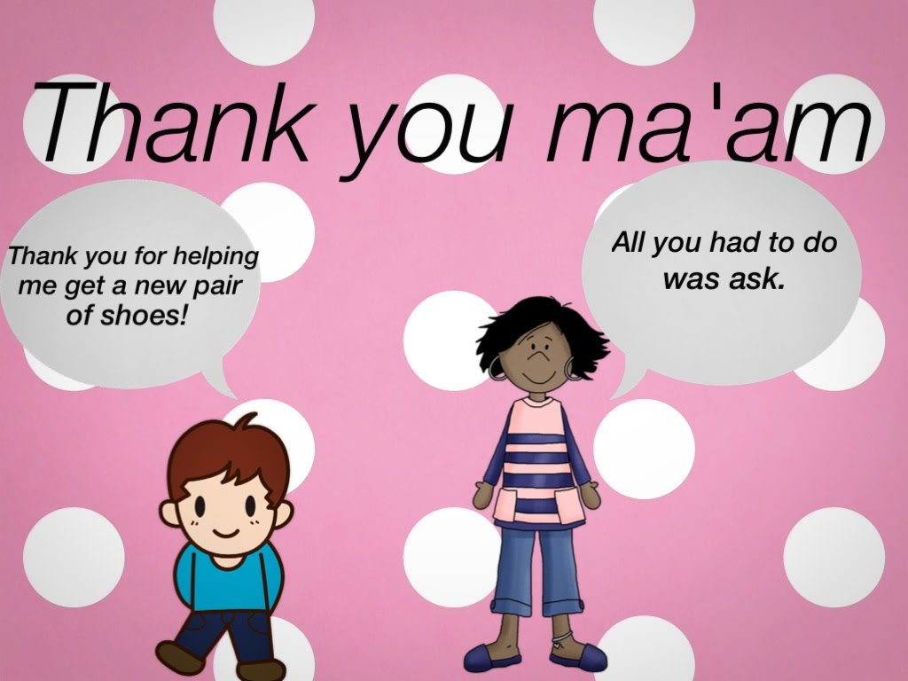 "thank you m am ""thank you ma'am"" by langston hughes ""thank you ma'am"" is a short story written by langston hughes this story was published in 1958 hughes was born in 1902 and started writing at an early age."
