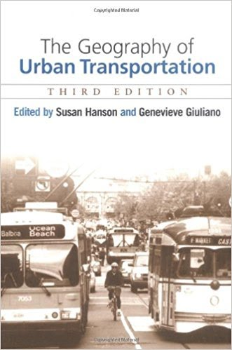 The Geography Of Urban Transportation Third Edition Mason Brookes Books
