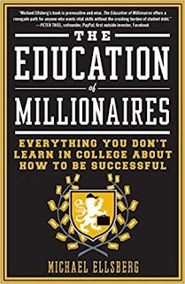 https://www.amazon.com/Education-Millionaires-Everything-College-Successful/dp/1591845610/ref=sr_1_1?s=books&ie=UTF8&qid=1527184255&sr=1-1&keywords=education+of+millionaires