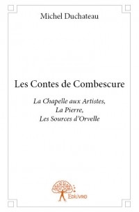 https://sites.google.com/site/michelduchateau1/Home/les-contes-de-combescure