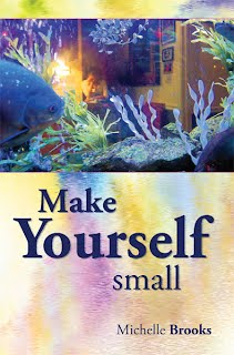 Make Yourself Small (November 15, 2011)