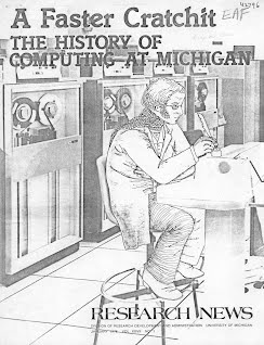 """Cover from """"A Faster Cratchit -- The History of Computing at Michigan"""""""