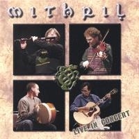 Mithril: Live in Concert