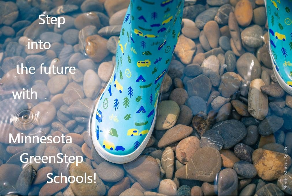 Step into the future with Minnesota GreenStep Schools! (with photo of child's rain boot stepping in a shallow stream)