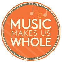 Music Makes Us Whole