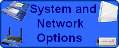 System and Network Options