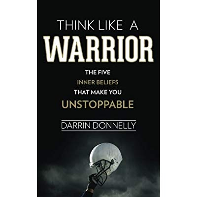 Download think like a warrior the five inner beliefs that make you download think like a warrior the five inner beliefs that make you unstoppable sports for the soul volume 1 ebook pdf for free fandeluxe Images