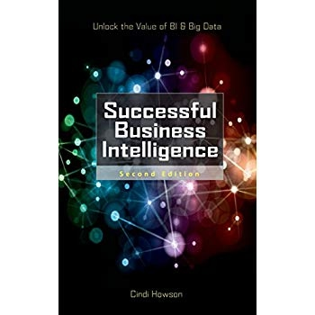 Download successful business intelligence second edition unlock download successful business intelligence second edition unlock the value of bi big data ebook pdf for free fandeluxe Images