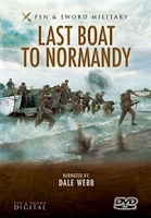 dvd Last Boat to Normandy: D-day Landings - the Veterans' Accounts