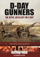 D-Day Gunners : The Royal Artillery on D-Day