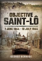 Objective Saint-Lo : 7 June 1944 - 18 July 1944