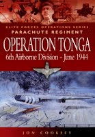 Operation Tonga : Pegasus Bridge and the Merville Battery