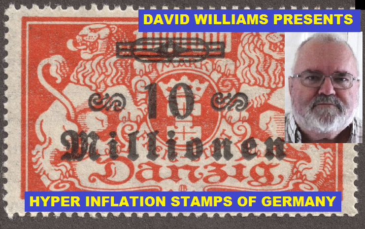 David Williams from Ajax-Pickering Stamp Club presents Germany's Hyper-Inflation Stamps!
