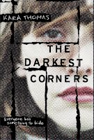 https://www.goodreads.com/book/show/25639296-the-darkest-corners?from_search=true