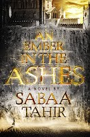 https://www.goodreads.com/book/show/27774758-an-ember-in-the-ashes?from_search=true