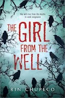 https://www.goodreads.com/book/show/18509623-the-girl-from-the-well?from_search=true
