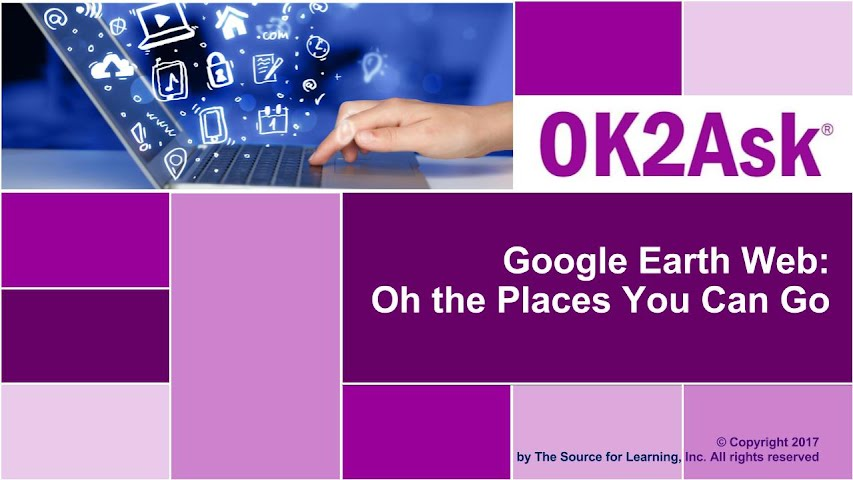 Title Slide Image for Google Earth Web: Oh the Places You Can Go