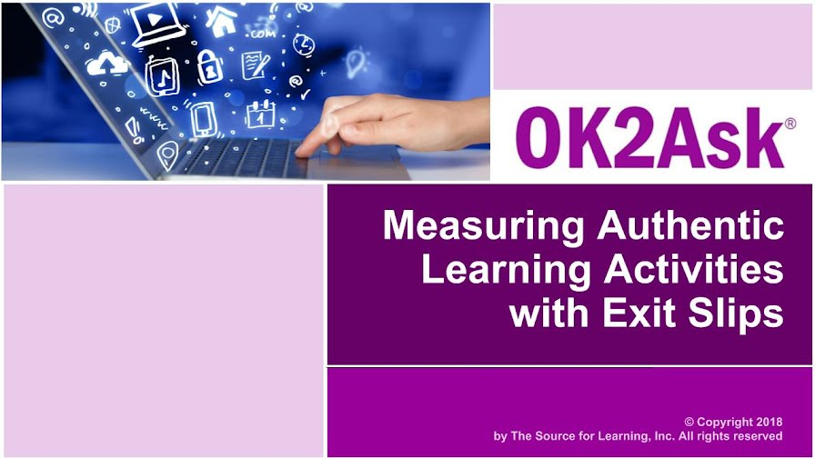 Measuring Authentic Learning Activities with Exit Slips Title Slide Image