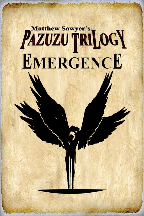Matthew Sawyer's Pazuzu Trilogy - Emergence