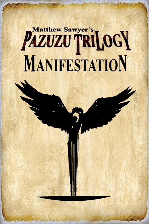 Matthew Sawyer's Pazuzu Trilogy - Manifestation