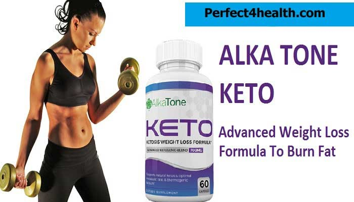 Alka Tone Keto Reviews Diet Pills Burn Fat Faster