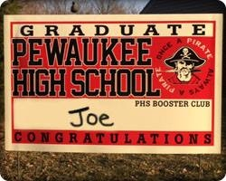 Pick up your FREE PHS Graduate Yard sign!
