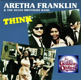 Aretha Franklin - Think (Bluesbrothers Singlehoes)
