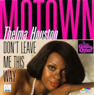 Thelma Houston - Don't Leave Me This Way (Singlehoes)