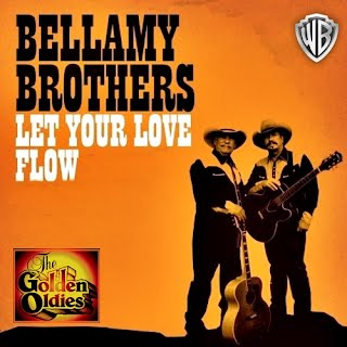 Bellamy Brothers - Let Your Love Flow (Singlehoes)